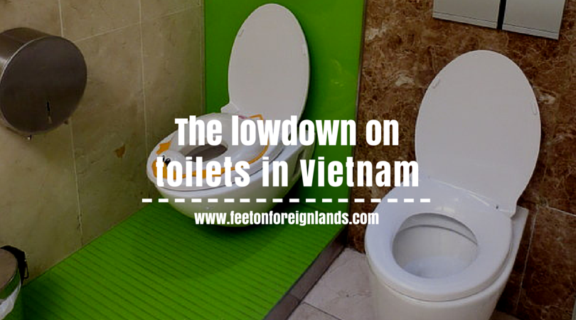 The most Googled questions about toilets in Vietnam - Feet on Foreign Lands